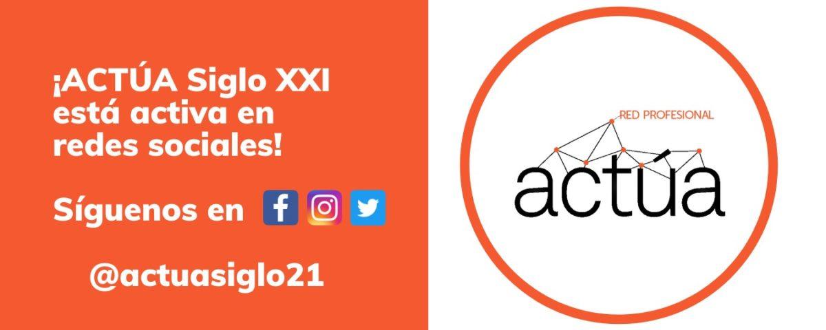 redes sociales ACTUA S.XXI